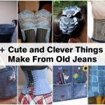 21+ Clever and Cute Things To Make From Old Jeans