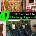 47 Totally Serious Life Changing Clothing Organization Tips